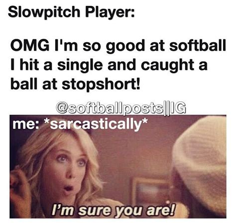 Funny Softball Memes - best 25 funny softball quotes ideas on pinterest funny baseball quotes softball and softball