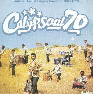 Al Loquero Con El Disquero Calypsoul 70 Caribbean Soul