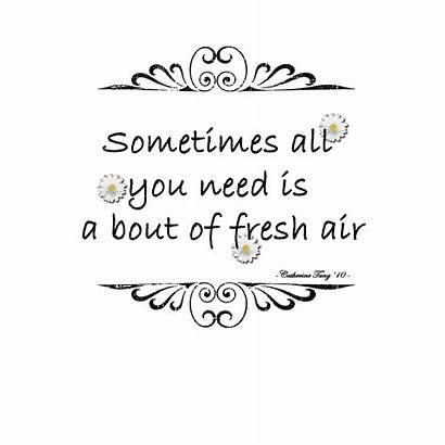 Fresh Air Quotes Breath Quote Inhale Quotesgram
