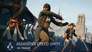 Assassin's Creed Unity Gets Lengthy 101 Trailer