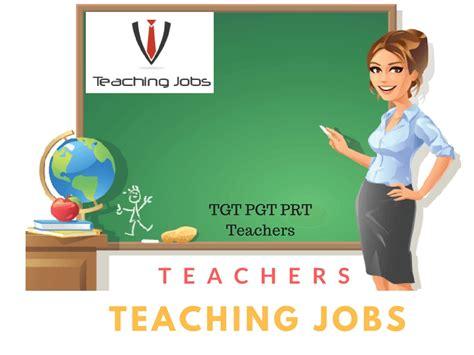 Teaching Recruitment 2018, Tgt Pgt Prt Teachers Job Vacancies
