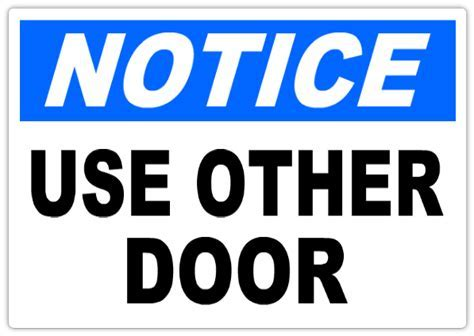 Notice Use Other Door 101   Notice Safety Sign Templates