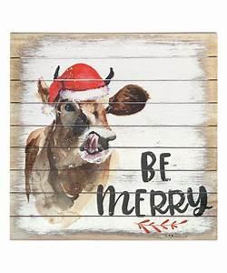 Sincere, Surroundings, Be, Merry, Santa, Deer, Wall, Sign