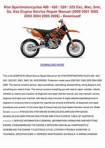 Ktm Sportmotorcycles 400 450 520 525 Exc Mxc By