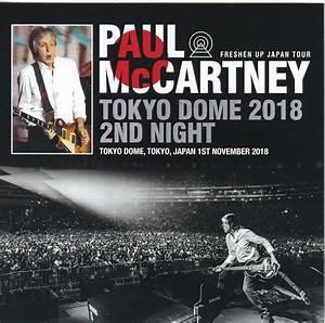 The Dome Cd 2018 : paul mccartney tokyo dome 2018 2nd night 2cd non ~ Jslefanu.com Haus und Dekorationen