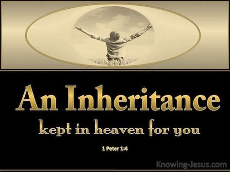 1 Peter 14 To Obtain An Inheritance Which Is Imperishable