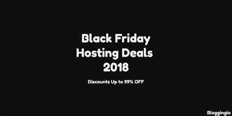Best Black Friday Website by Black Friday Web Hosting Deals 2018 Best 85