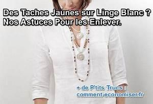 Blanchir Linge Déteint : des taches jaunes sur du linge blanc nos astuces pour ~ Nature-et-papiers.com Idées de Décoration