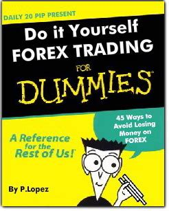 currency trading for dummies forex for dummies start forex trading quickly