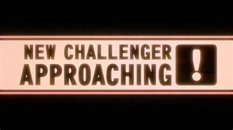 New Challenger Approaching - YouTube