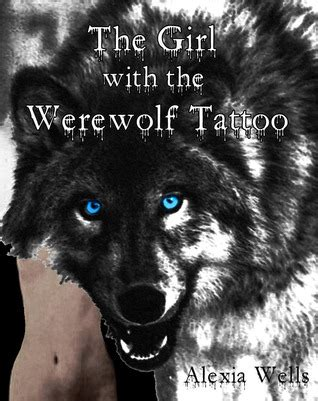girl   werewolf tattoo  alexia wells