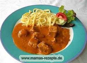 Mamas Rezepte : schweinegulasch mamas rezepte mit bild und kalorienangaben ~ Pilothousefishingboats.com Haus und Dekorationen