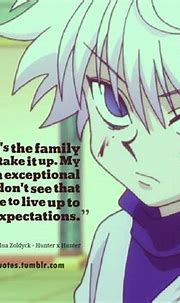 Killua Hunter X Hunter Quotes. QuotesGram
