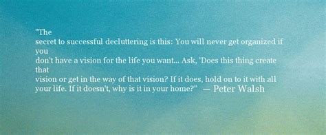 Declutter Your Life Quotes. Quotesgram