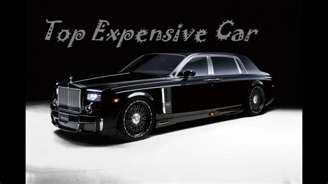 My Top 10 Most Expensive Car In The World