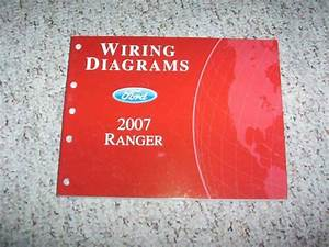 2007 Ford Ranger Electrical Wiring Diagram Manual Xl Stx