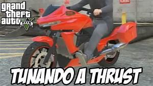 GTA V Tunando A Dinka Thrust NOVA MOTO OSTENTAO YouTube