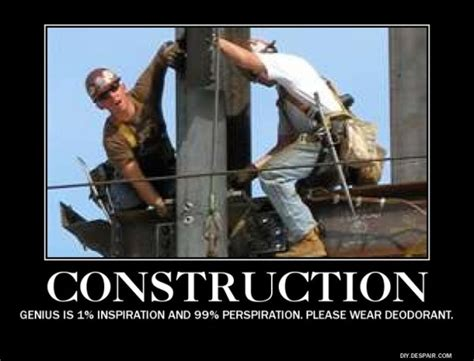 Construction Memes - these construction jokes have a great buildup thechive