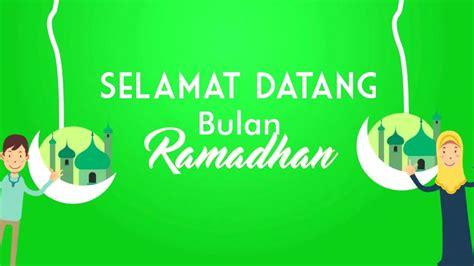 animasi ucapan selamat datang bulan ramadhan   youtube