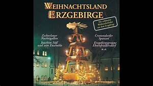 Weihnachten Im Erzgebirge : weihnachtsland erzgebirge die sch nsten weihnachtslieder ~ Watch28wear.com Haus und Dekorationen