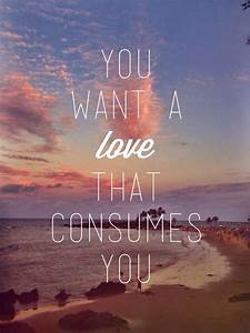 you want a that consumes you pictures photos and