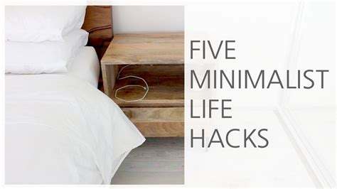 Five Minimalist Life Hacks