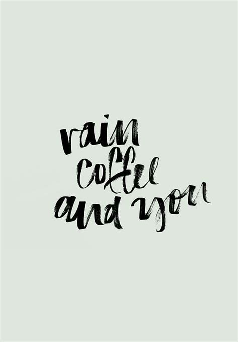 Have A Rainy Morning Quotes