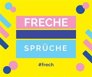 Geburtstagssprüche 30 Lustig Frech : freche spr che die frechsten spr che in der bersicht ~ Frokenaadalensverden.com Haus und Dekorationen