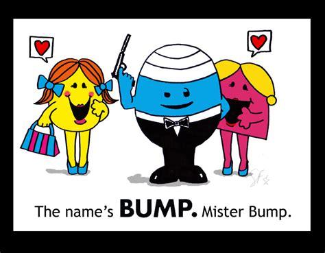 The Name's Bump...mr Bump. By Shibbyfish On Deviantart