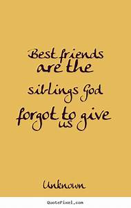 Inspirational Quotes About Best Friends. QuotesGram