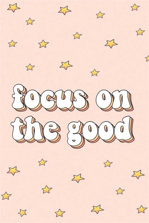 inspirational  motivational quotes focus   good