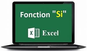 Formule Si Excel : la fonction si excel condition si excel ~ Medecine-chirurgie-esthetiques.com Avis de Voitures