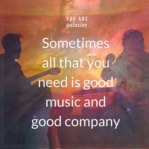 Good Company Friends Quotes