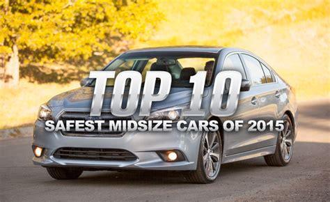Top 10 Safest Affordable Midsize Cars Of 2015 » Autoguide