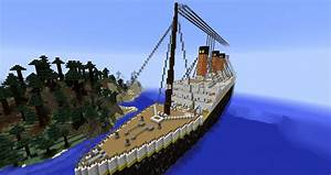 RMS Titanic 11 Replica Creation Minecraft Worlds Curse