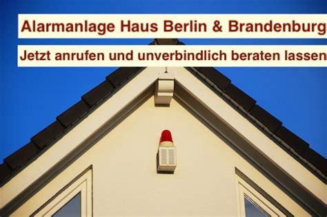 alarmanlage haus kosten alarmanlage haus berlin brandenburg alarmanlagen