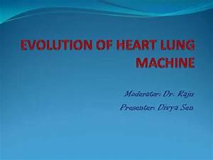 Evolution Of Heart Lung Machine