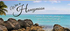 win a free honeymoon With win a free honeymoon