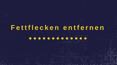 Fettflecken Entfernen Sofa by Fettflecken Sofa Entfernen Fettflecken Entfernen So