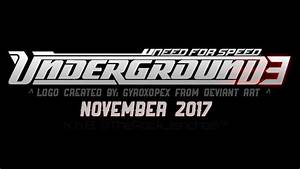 Need For Speed 2017: Underground 3 Official Trailer (Xb ...
