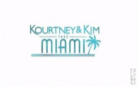 Kourtney and Kim Take Miami RECAP 2/17/13: Season 3 ...