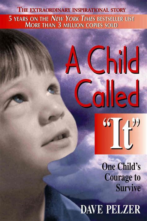 "Book Review Of A Child Called ""it"" By Dave Pelzer"