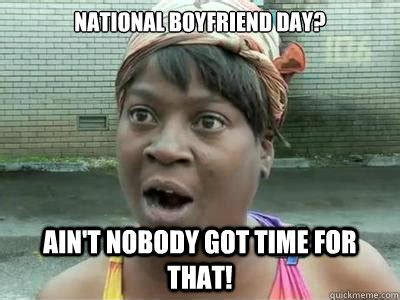 national boyfriend day  memes