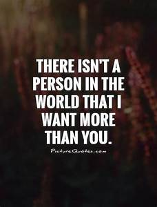 I Want To Be With You Quotes & Sayings | I Want To Be With ...