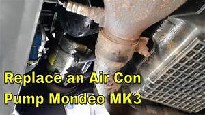 How To Replace A Air Con Pump Ford Mondeo Mk3  Project