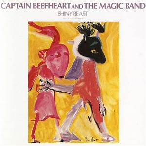 Captain Beefheart - Shiny Beast (Bat Chain Puller ...