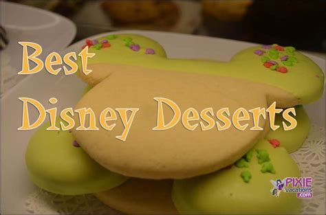Best places for dessert at Walt Disney World   MouseChat