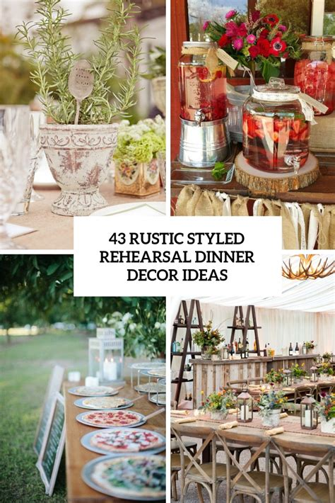 Decorating Ideas For Wedding Rehearsal Dinner by 43 Rustic Styled Rehearsal Dinner Decor Ideas Weddingomania