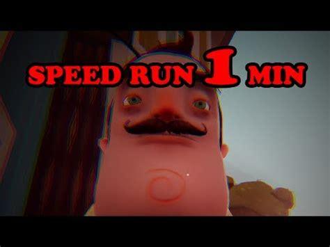 hello neighbor demo speedrun 1 minute