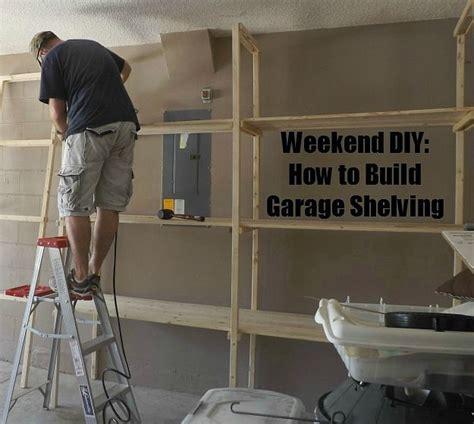 how to make a garage diy how to build garage shelving
